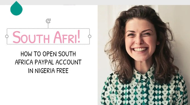 Open south Africa PayPal account
